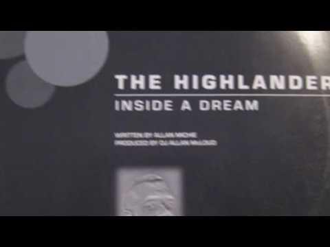 The Highlander - Inside A Dream (Dj Allan Mcloud Club Mix)