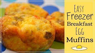 Freezer Breakfast Meal I How to Make Freezer Egg Muffins #freezermeals #Freezerbreakfast
