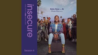 Play Show You (Remix) (feat. Q) (from Insecure Music From The HBO Original Series, Season 4)