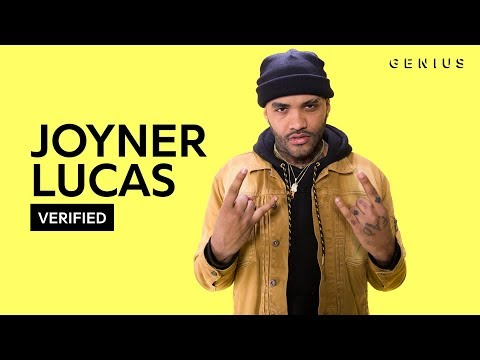 Joyner Lucas  I'm Not Racist  Official Lyrics & Meaning | Verified