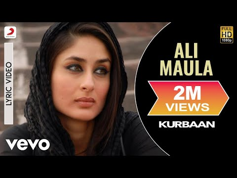 Ali Maula - Kurbaan | Lyric Video | Saif Ali Khan | Kareena Kapoor