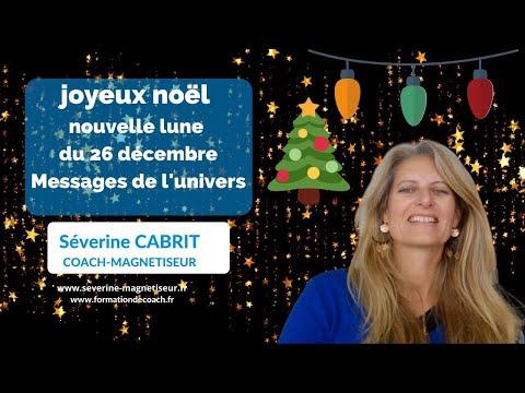 joyeux noel message de l'univers nouvelle lune du 26 décembre