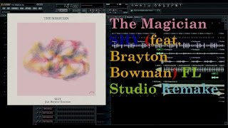 The Magician – SHY (feat. Brayton Bowman) FL Studio Remake