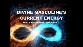 divine masculines current energy 🔥🔥tying up loose ends new beginnings