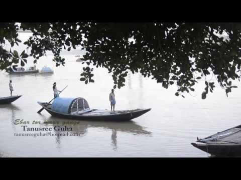 Ebar Tor Mora Gange - Tanusree Guha