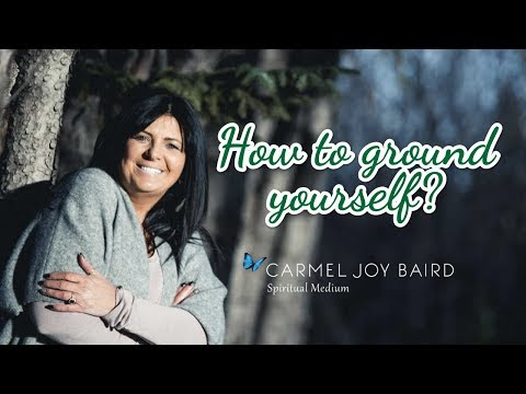 How to Ground Yourself