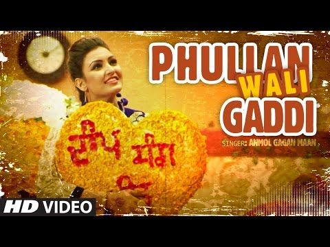 Thumbnail: Anmol Gagan Maan: Phullan Wali Gaddi | New Punjabi Video Song | Desi Routz | Latest Punjabi Song
