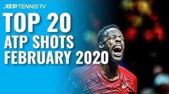 Top 20 ATP Shots & Rallies: February 2020