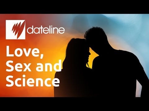 Love, Sex and Science