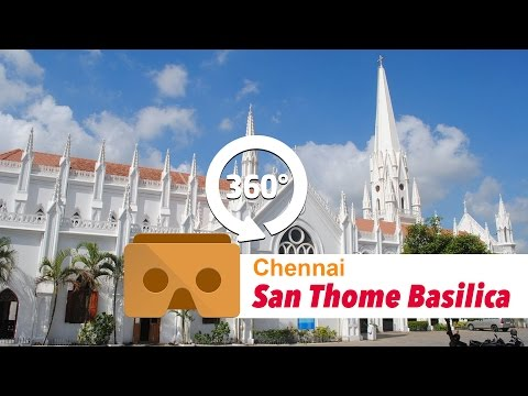 Santhome  Basilica(Church), Chennai in 360 Degrees #YT360Day|Vikatan 360º