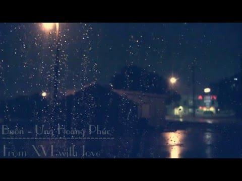 Buồn - Ưng Hoàng Phúc (Lyrics)