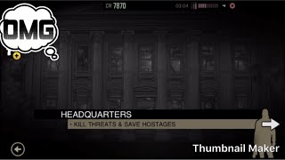 Headquarters, lone wolf kill all threats and save hostages mission #7- chapter 4