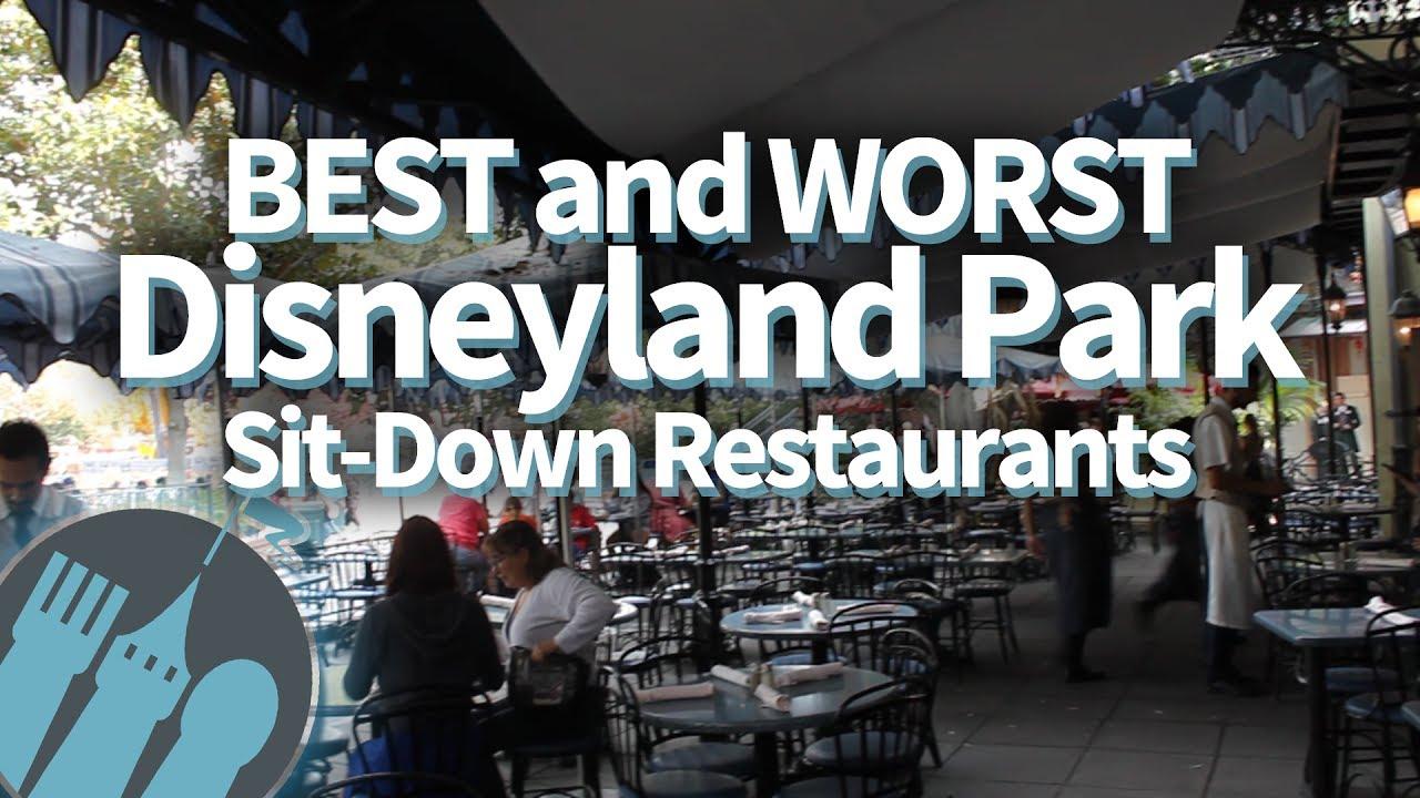 BEST and WORST Disneyland Park Sit-Down Restaurants!