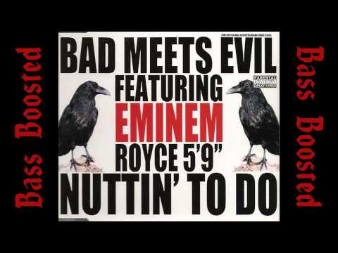 Bad Meets Evil  Nuttin To Do BASS BOOSTED