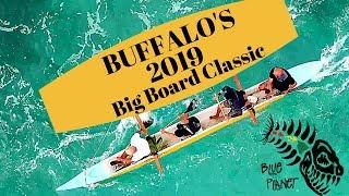 2019 HIGHLIGHTS Buffalo's Big Board Classic. MAKAHA Lifestyle. P.O.V. SUPSQUATCH (Blue Planet Surf)