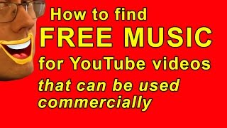 How to find free music for youtube videos and commercial use