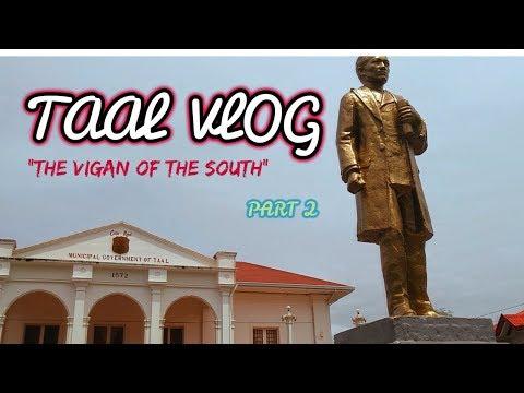 Taal Batangas Heritage Town -Travel Vlog (Bossjewa) PART 2