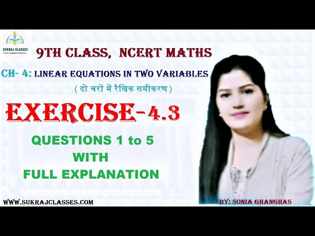 Class 9 Maths NCERT Ex 4.3 solution Ch 4 Linear Equations in Two Variables  CBSE #sukrajclasses