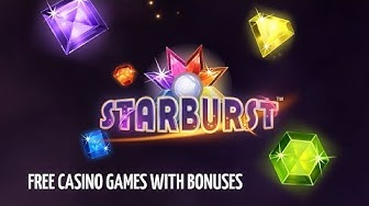 Starburst Slot ★ Free Casino Games With Bonuses