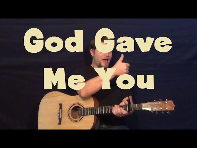 Guitar guitar chords of god gave me you : God Gave Me You (Blake Shelton) Easy Strum Guitar Lesson How to ...