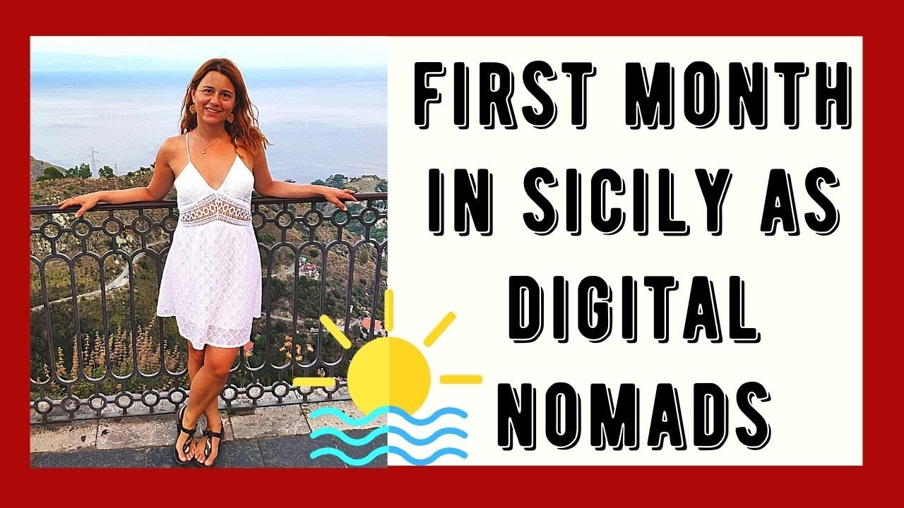 First month as Digital Nomads in Sicily