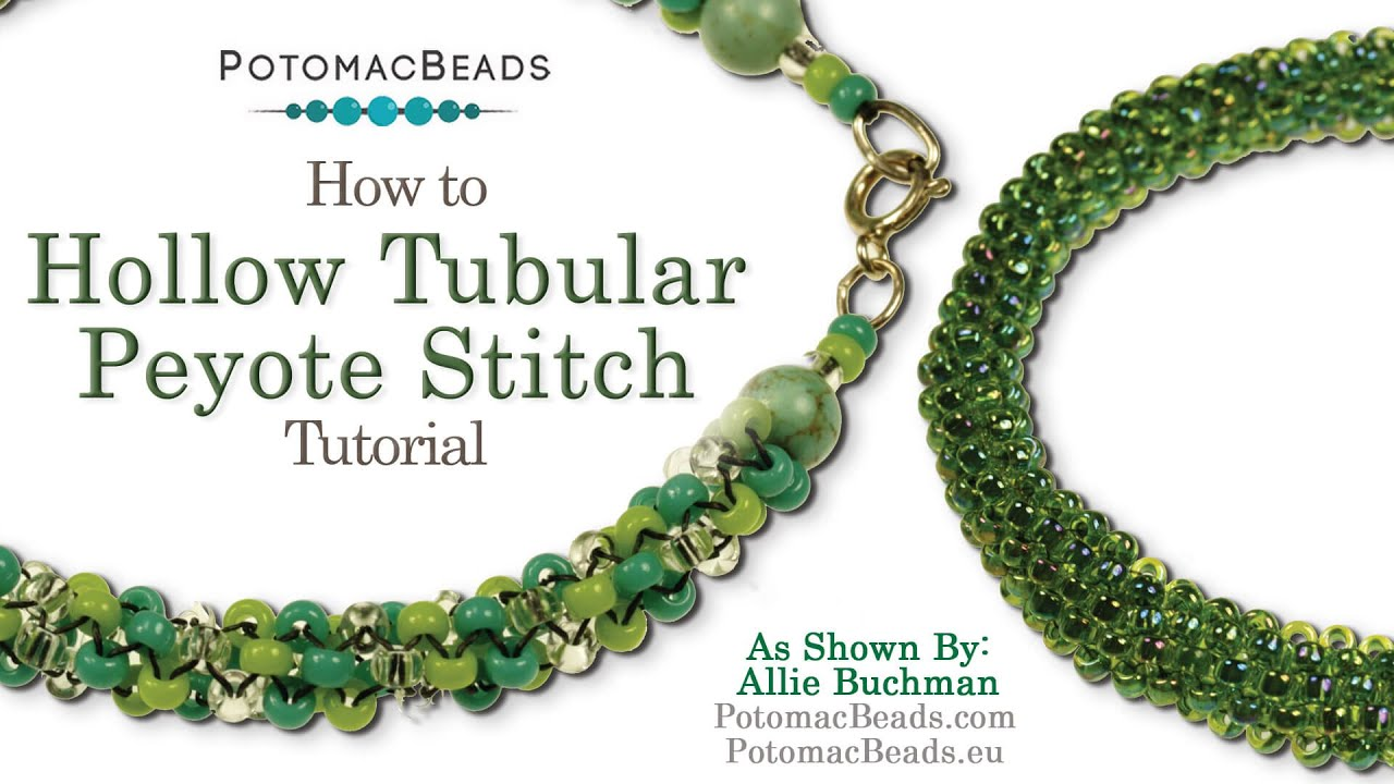 How To Make Hollow Or Tubular Peyote Stitch Seed Beading