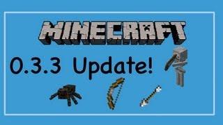 Minecraft Pocket Edition v0.3.3 Update: Spiders, Skeletons,