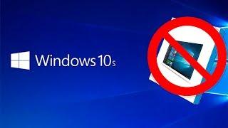 Cuidado al instalar windows 10 S en tu PC Gamer - Proto HW & Tec