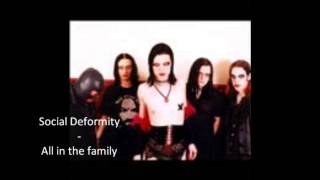 Social Deformity - all in the family