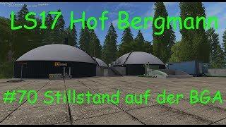 LS17 | Hof Bergmann | #70 Stillstand an der BGA