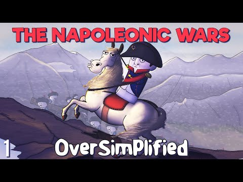 The Napoleonic Wars - OverSimplified (Part 1)