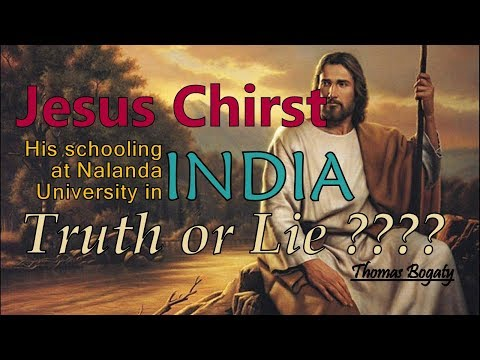 Jesus Christ: His learning in Nalanda University in INDIA || Truth or Lie ???