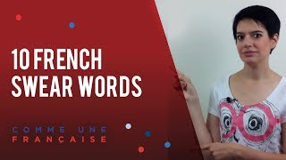10 swearing words in French