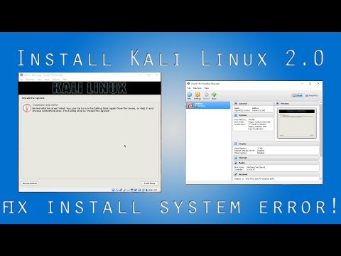 How to install KALI LINUX 2.0 and Fix (INSTALL SYSTEM ERROR)