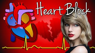 Heart Block Made Easy (feat Taylor Swift)