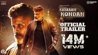 Kadaram Kondan - Official Trailer | Kamal Haasan | Chiyaan Vikram | Rajesh M Selva | Ghibran