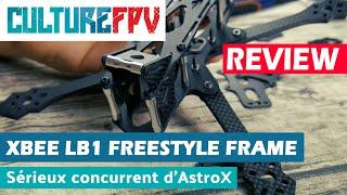 Xbee LB1 freestyle Frame | Un sérieux concurrent d'AstroX