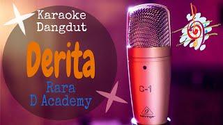 Karaoke dangdut Derita - Rara D Academy