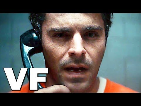 EXTREMELY WICKED SHOCKINGLY EVIL AND VILE Bande Annonce VF (2019) Zac Efron, Netflix