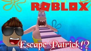Roblox Escape Patrick!?