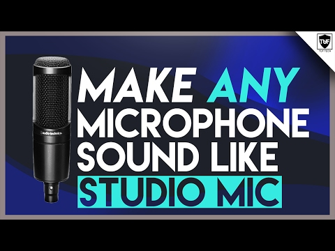 How to Make ANY Microphone Sound Like a Professional Studio Microphone