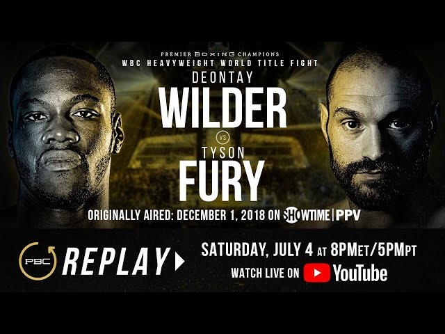 PBC Replay: Deontay Wilder vs Tyson Fury 1 | Full PPV Fight Card