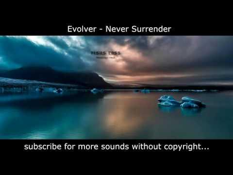 Evolver - Never Surrender_Rock Sin Copyright
