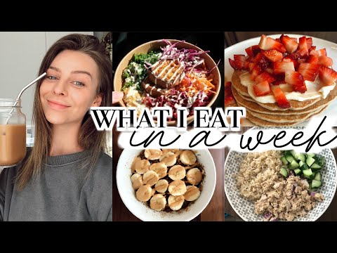 WHAT I EAT IN A WEEK | healthy but realistic, meal ideas