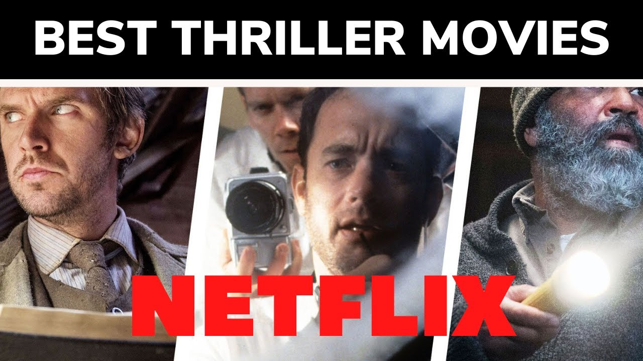 Download 10 Best Thriller Movies on Netflix in 2021 with IMDB Ratings - ViralMasalla.com