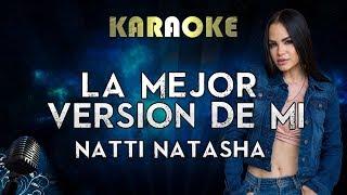 Natti Natasha - La Mejor Version De Mi (Karaoke Instrumental)