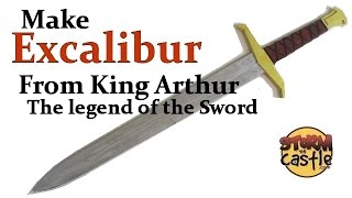 Make Excalibur from King Arthur the Legend of the Sword