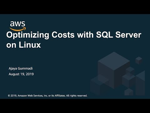 Optimizing Costs With SQL Server On Linux - AWS Online Tech Talks