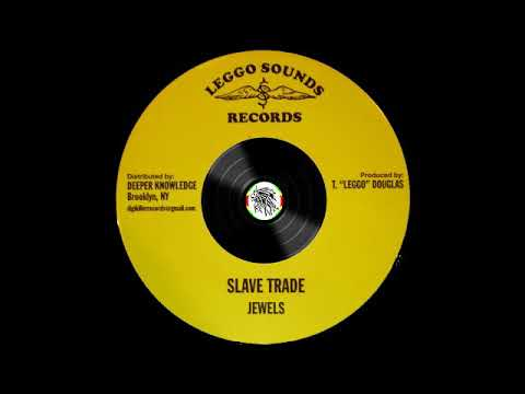 The Jewels – Slave Trade – A1