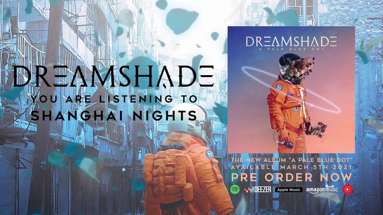 dreamshade shanghai nights